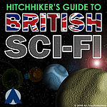 Hitchhiker's Guide to British Sci-Fi